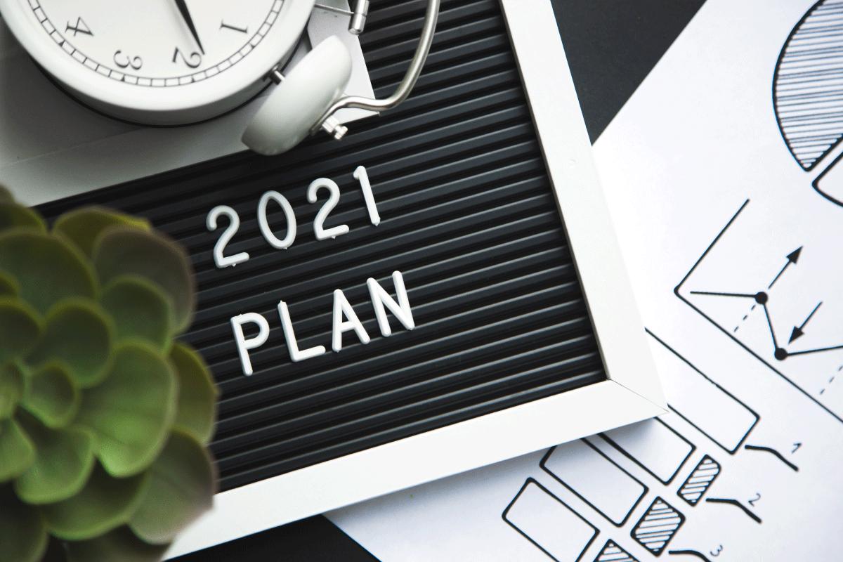 """2021 Plan"" on Black Letter Board"